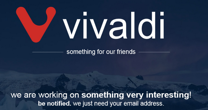 Vivaldi.net поделится тайнами чуть позже и персонально