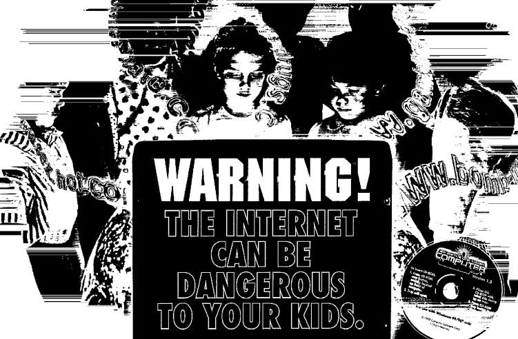 «Интернет опасное место! Вам нужно видеть, что смотрят ваши дети!». Не обращайте внимания на ужасное качество картинки, это сканированный образчик типичного рекламного листка, раздаваемого разработчиками ComputerCOP сотрудникам полиции.