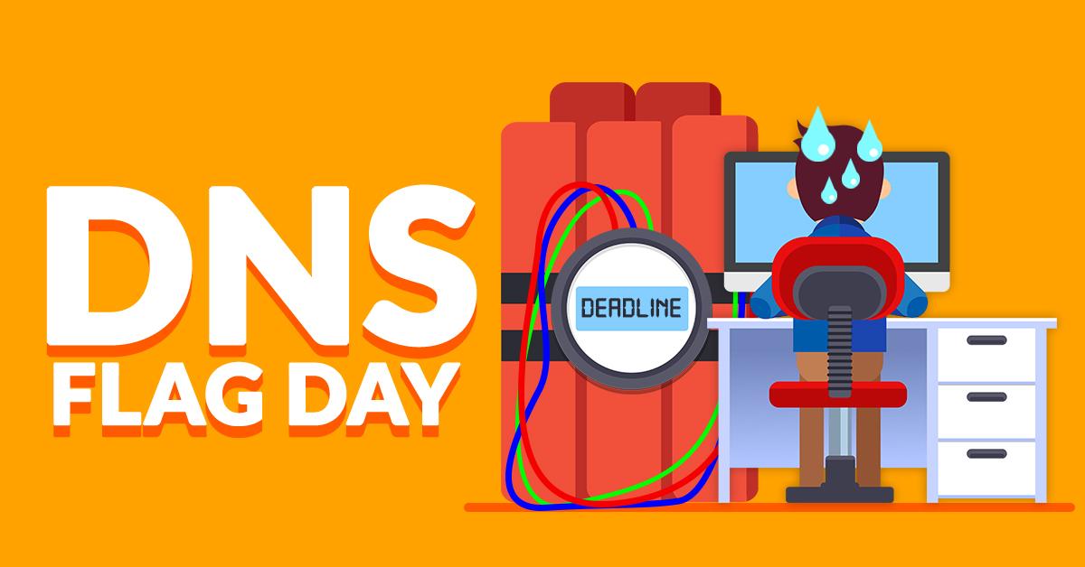 Мир до и после. Как изменится жизнь с наступлением DNS Flag Day