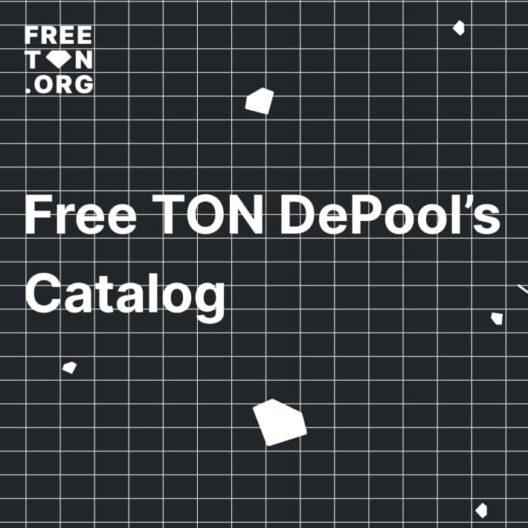 Сообщество Free TON представило каталог ДеПулов